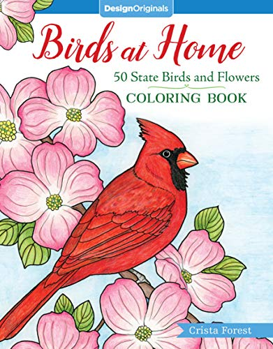 Birds at Home Coloring Book: 50 State Birds and Flowers (Design Originals)