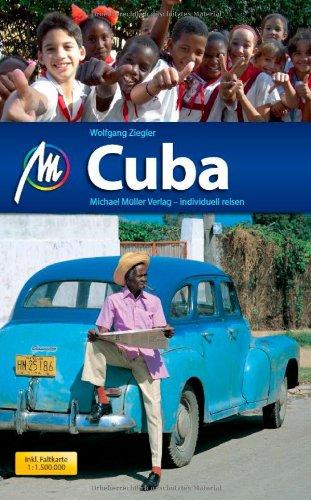 Cuba: Reiseführer mit vielen praktischen Tipps