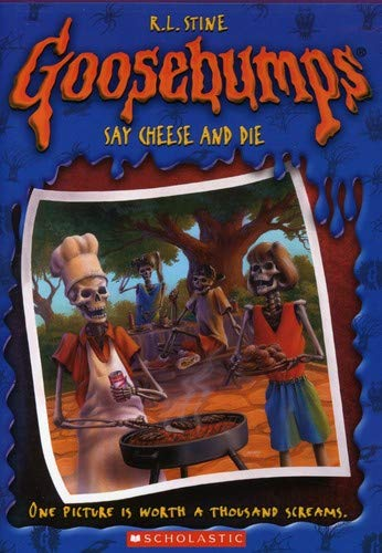 Goosebumps: Say Cheese and Die -