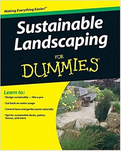 Read Sustainable Landscaping For Dummies (For Dummies (Home & Garden)) PDF, azw (Kindle)