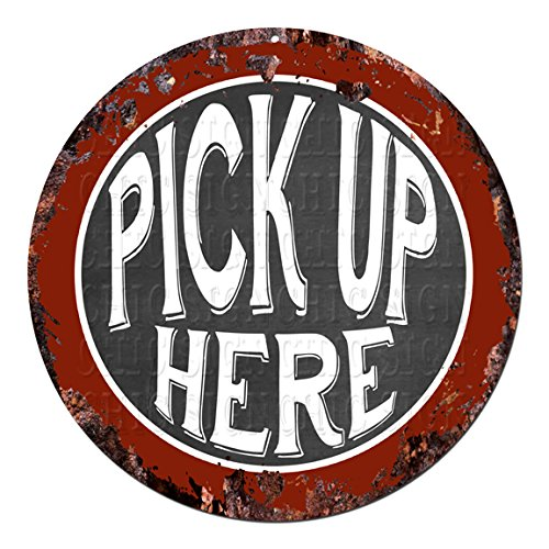 CP-0104 PICK UP HERE Chic Tin Sign Rustic Shabby Vintage style Retro Kitchen Bar Pub Coffee Shop man cave Decor Gift Ideas -
