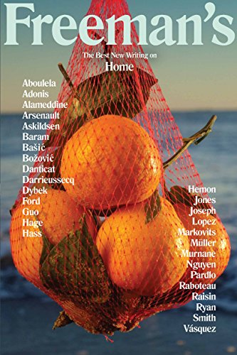 Freeman's: Home: The Best New Writing on Home