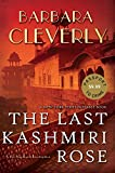img - for The Last Kashmiri Rose (A Detective Joe Sandilands Novel) book / textbook / text book