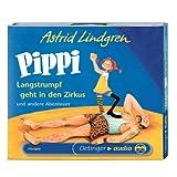 Pippi Langstrumpf geht in den Zirkus und andere Abenteuer (CD): Hörspiel