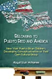 Belonging to Puerto Rico and America, Abigal Stahl McNamee, 1606924931