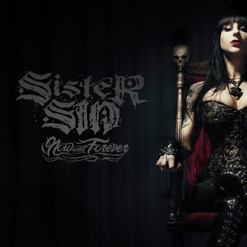Sister Sin: Now And Forever (Audio CD)