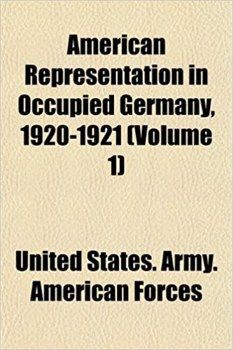 Book American Representation in Occupied Germany, 1920-1921 (Volume 1)