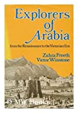 img - for Explorers of Arabia: From the Renaissance to the Victorian Era book / textbook / text book