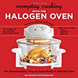 Everyday Cooking with the Halogen Oven, Paul Brodel and Carol Beckerman, 1416206922