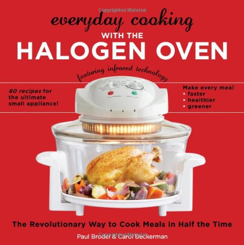 Halogen countertop convection oven recipes hot air frying everyday cooking with the halogen oven the revolutionary way to cook meals in half the forumfinder Image collections