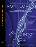 Still Into You: A Penguin Special from Berkley (Loving on the Edge Series)
