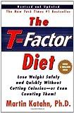 The T-Factor Diet, Martin Katahn, 0393321436