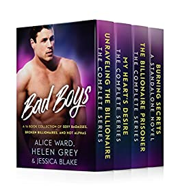 Bad Boys: A 16 Book Collection of Sexy Badasses, Broken Billionaires, and Hot Alphas by [Ward, Alice, Grey, Helen, Blake, Jessica]