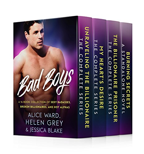 Bad Boys: A 16 Book Collection of Sexy Badasses, Broken Billionaires, and Hot Alphas