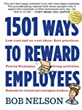 Today more than ever, businesses need fresh ideas to nurture talent and retain employees—enter 1,501 Ways to Reward Employees, thoroughly revised, updated, and even more chockablock with ideas than 1,001 Ways to Reward Employees, the groundbreakin...