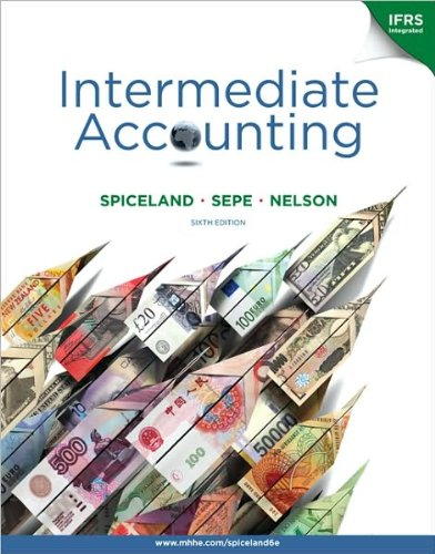 (J. D. Spiceland's,J. Sepe's,M. Nelson's 6th(sixth) edition(Intermediate Accounting with British Airways Annual Report (Paperback))(2010))
