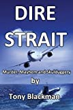 Dire Strait, Tony Blackman, 0955385687