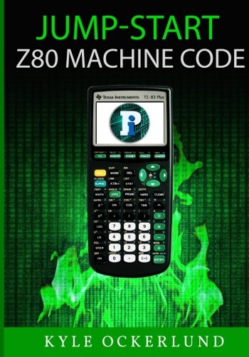 Jumpstart Z80 Machine Code by CreateSpace Independent Publishing Platform