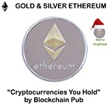 """Ethereum Coin - Gold & Silver Plated """"Cryptocurrencies You Hold"""""""