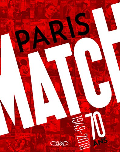 Paris Match : 70 ans 1949-2019
