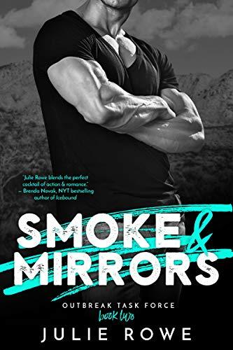 Smoke & Mirrors by Julie Rowe