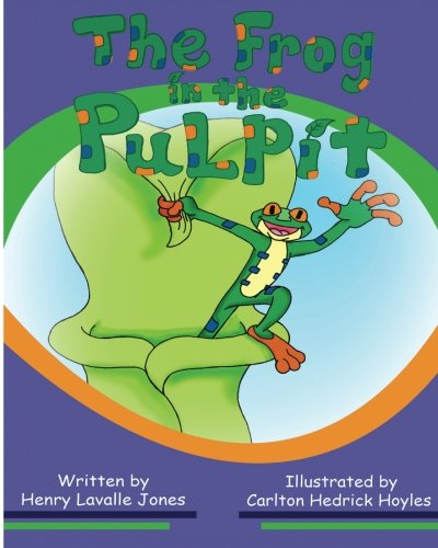 The Frog in the Pulpit