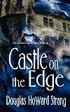 Castle on the Edge, Douglas Strang, 1615724281
