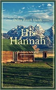 His Hannah (Dillon Ranch Hands)