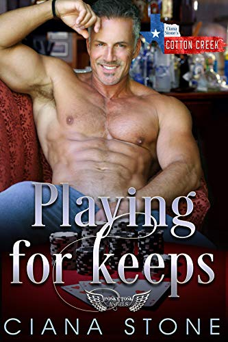 Playing for Keeps: a book in the Cotton Creek Saga (Honky Tonk Angels 5)