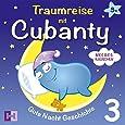 Meeresrauschen - Gute Nacht Geschichte: 3. Traumreise mit Cubanty (Traumreisen mit Cubanty)