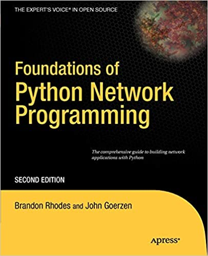 Foundations of Python Network Programming, 2nd Edition