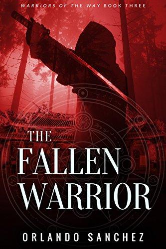 The Fallen Warrior (Warriors of the Way Book 3)