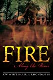 img - for Fire Along the River book / textbook / text book