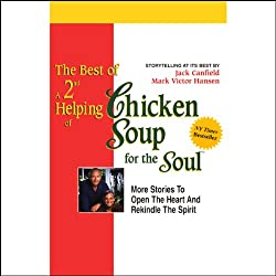 The Best of a 2nd Helping of Chicken Soup for the Soul