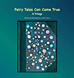 Fairy Tales Can Come True, Linda S. Gunn, 146851072X