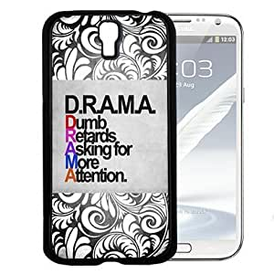 DRAMA Quote with Grunge and Black and White Floral Vector Hard Snap On Cell Phone Case Cover (Samsung Galaxy S4 I9500)