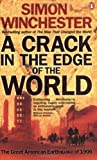 Front cover for the book A Crack in the Edge of the World by Simon Winchester