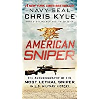 American Sniper: The Autobiography of the Most Lethal Sniper in U.S. Military History
