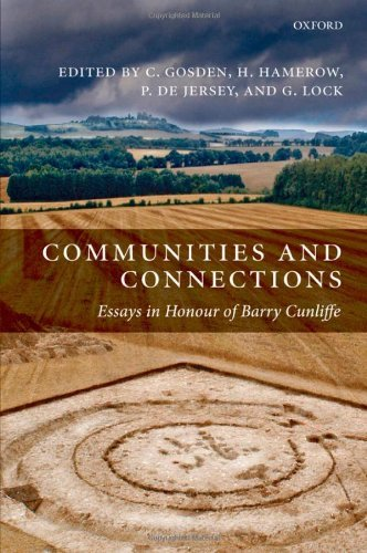 Communities and Connections: Essays in Honour of Barry Cunliffe Pdf