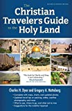 The Christian Traveler's Guide to the Holy Land