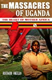 The Massacres of Uganda, Richard Okello, 1456567462
