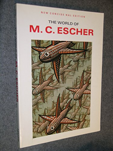 The World Of M. C. Escher (New Concise NAL Edition)