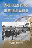 img - for American Pows in World War II: Twelve Personal Accounts of Captivity by Germany and Japan book / textbook / text book