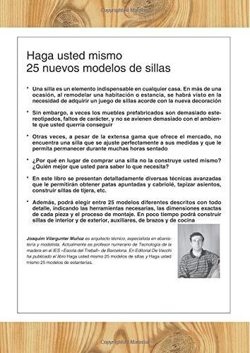 Haga usted mismo 25 nuevos modelos de sillas (Spanish Edition): J ...