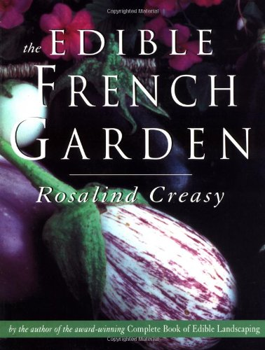 Download The Edible French Garden (Edible Garden Series, Vol. 3) PDF