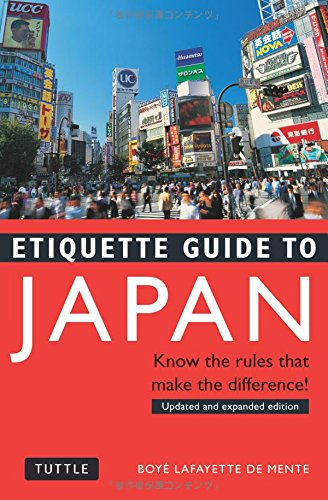 Etiquette Guide to Japan: Know the Rules that Make the...