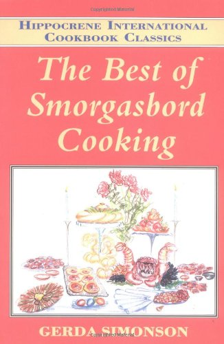 Best of Smorgasbord Cooking (Hippocrene International Cookbook Classics)