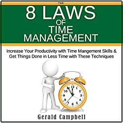 The 8 Laws of Time Management
