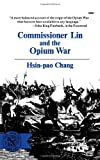 Commissioner Lin and the Opium War, Chang, Hsin-Pao, 0393005216