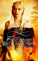Broken Stone (Souls Of The Stones Book 3)